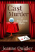 Cast for Murder (Veronica Walsh Mystery, #3)