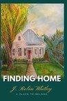 Finding Home: A Place to Belong (St. John Series Book 1)