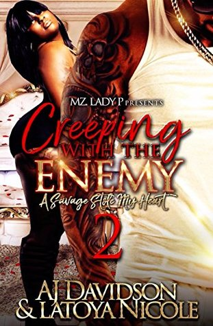 Creeping With The Enemy 2: A Savage Stole My Heart