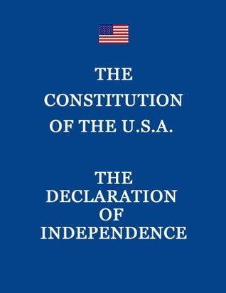 The Declaration of Independence Тhe Constitution of the USA