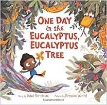 One Day in the Eucalyptus Eucalyptus Tree with read along CD