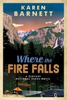 Where the Fire Falls (Vintage National Parks,