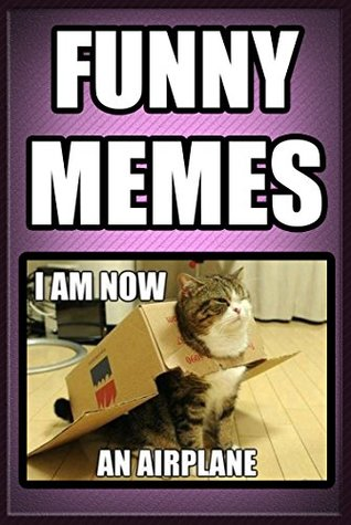 Memes: Ultimate Meme Collection: Laugh At These DANK MEMES