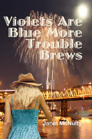 Violets Are Blue More Trouble Brews (Mellow Summers, #13)