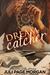 Dream Catcher (Illicit Seri...