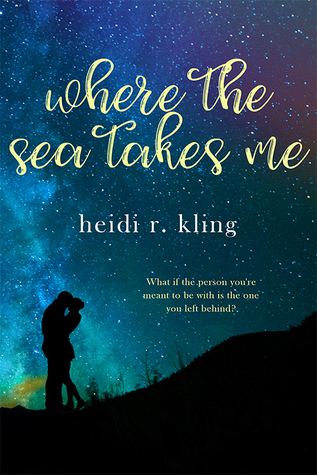 Where the Sea Takes Me (Sea, #2)