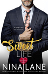 Sweet Life (Sugar Rush, #5)