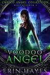 Voodoo Angel: Watchtower 3 (Cursed Angel Collection)