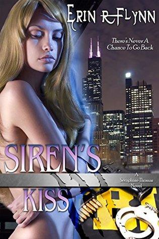 Siren's Kiss (Seraphine Thomas, #5)