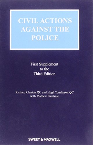Civil Actions against the Police Mainwork & Supplement: Mainwork and Supplement