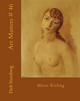 Art Masters # 46: Moise Kisling