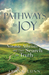 Pathways to Joy  by Frank Lunn