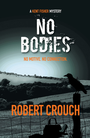 No Bodies (Kent Fisher Mysteries #2)