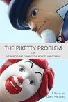 The Piketty Problem by Garth Hallberg