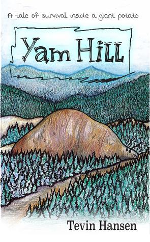 Yam Hill by Tevin Hansen