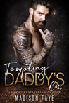 Tempting Daddy's Boss by Madison Faye