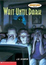 Wait Until Dark: Tales of Suspense