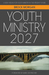 Youth Ministry 2027 by Brock Morgan