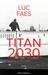Titan 2030 by Luc Faes