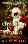 Christmas in the Sisters by Becki Willis