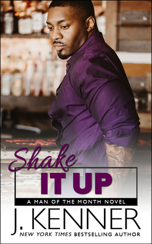 Shake It Up (Man of the Month, #8)
