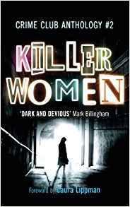 Killer Women (Crime Club Anthology, #2)