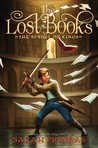 The Lost Books by Sarah Prineas