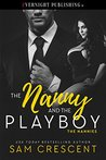 The Nanny and the Playboy (The Nannies #1)