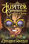 The Orb of Terra (The Jupiter Chronicles #3)