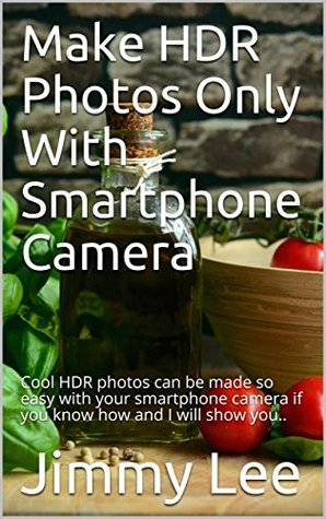 Make HDR Photos Only With Smartphone Camera: Cool HDR photos can be made so easy with your smartphone camera if you know how and I will show you..