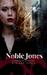 Noble Jones   A supernatural short-story by Bibiana Krall