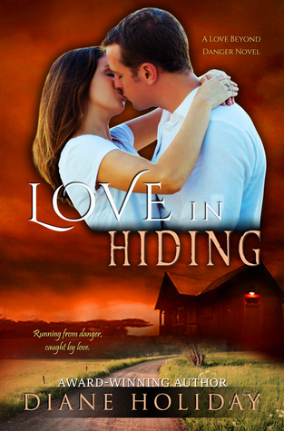 Love in Hiding (Love Beyond Danger, #1)