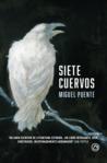 Siete cuervos by Miguel Puente Molins