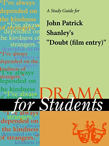 "A Study Guide for John Patrick Shanley's ""Doubt (Film entry)"""