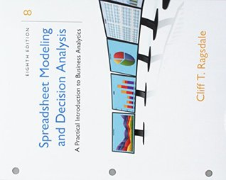Bundle: Spreadsheet Modeling & Decision Analysis: A Practical Introduction to Business Analytics, Loose-leaf Version, 8th + LMS Integrated MindTap ... 1-term (6 months) Printed Access Card