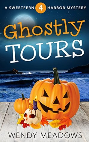 Ghostly Tours (Sweetfern Harbor Mystery #4)