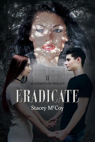Eradicate (Reanimation Trilogy #2)