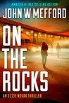 ON The Rocks by John W. Mefford