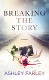 Breaking the Story (Scottie's Adventures, #1)