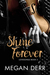 Shine Forever by Megan Derr