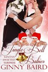 Jingle Bell Babies (Holiday Brides Book 6)