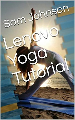 Lenovo Yoga Tutorial