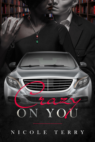 Crazy on You (Love in the Fast Lane, #1)