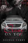 Crazy on You by Nicole Terry