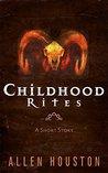 Childhood Rites: A Short Story