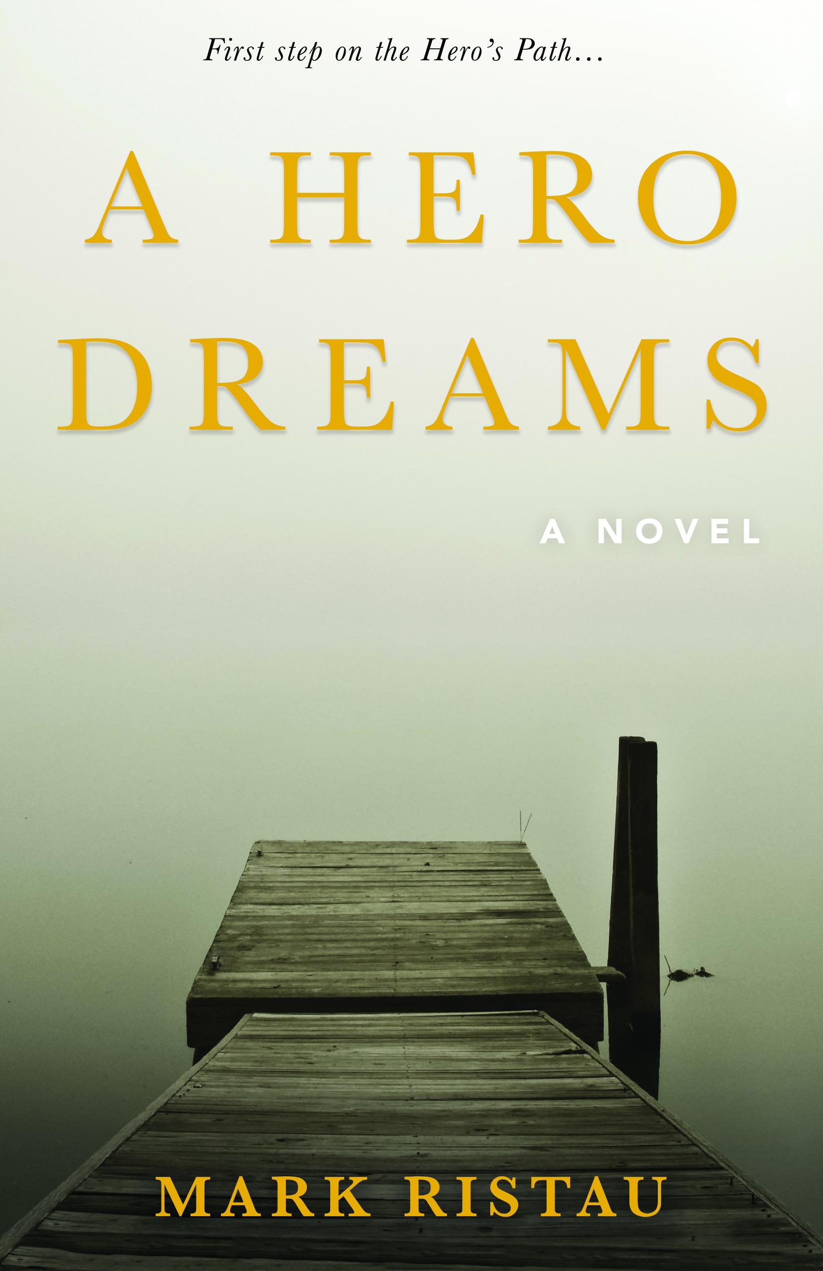 A Hero Dreams