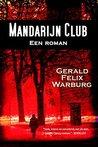 Mandarijn Club: Een roman