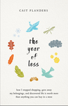 The Year of Less:...