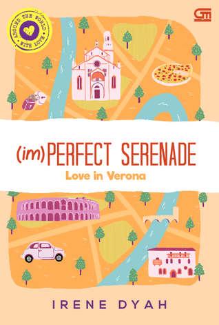 (im)Perfect Serenade: Love in Verona