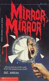 Mirror, Mirror (Point Horror, #13)